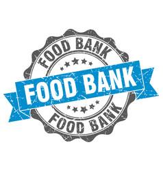 Food bank stamp sign seal vector