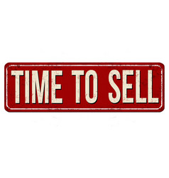 Time to sell vintage rusty metal sign vector