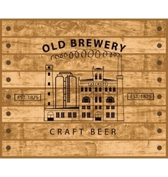 brewery building against wooden planks vector image
