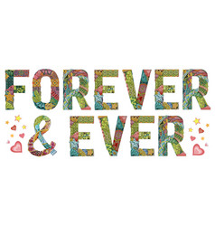 Forever and ever decorative zentangle object vector
