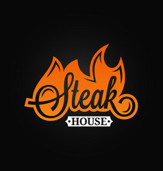 steak logo flame vintage lettering grill fire on vector image