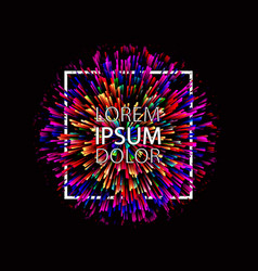 Abstract colorful explosion on dark background vector