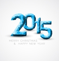Blue Low poly Happy New Year 2015 card vector image