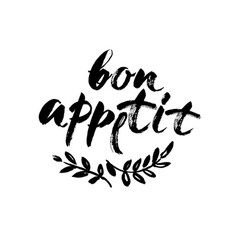 bon appetit card hand drawn lettering background vector image