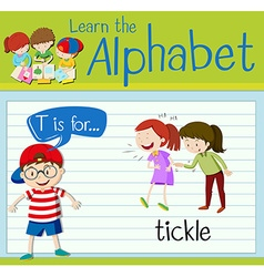 Flashcard letter T is for tickle vector