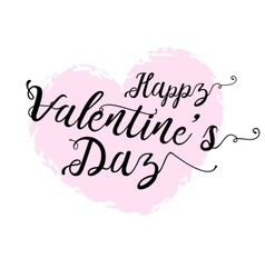 Happy Valentines Day card with calligraphy text vector image vector image