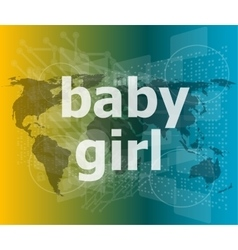 Baby girl text on digital touch screen - social vector