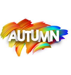 autumn paper poster with colorful brush strokes vector image