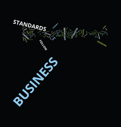 Great business standards do you have them text vector