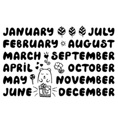 handwritten names of months and doodle elements vector image