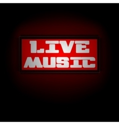 red luminous display board live music vector image