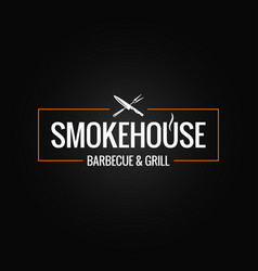 smokehouse logo design on black background vector image