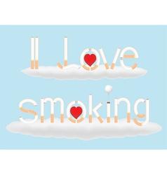 i love smoking vector image