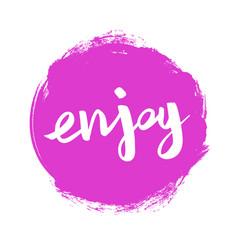 Positive word enjoy on pink spot vector