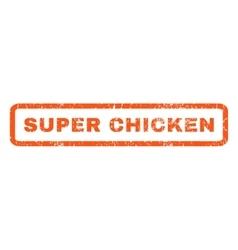 Super Chicken Rubber Stamp vector