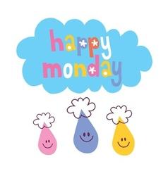 Happy Monday vector image vector image