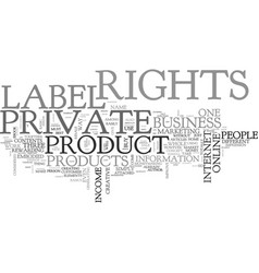 what is private label rights and why do people vector image