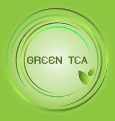 design green tea glowing bright circle vector image