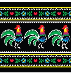 Polish folk art pattern with roosters on black vector image vector image