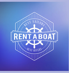 boat rental summer badge typographic retro style vector image