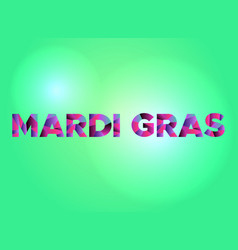 Mardi gras concept colorful word art vector