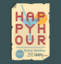 happy hour typographic poster design with ragged vector image