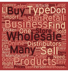 How To Find The Perfect Wholesale Business For You vector image vector image
