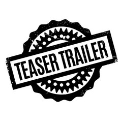 teaser trailer rubber stamp vector image