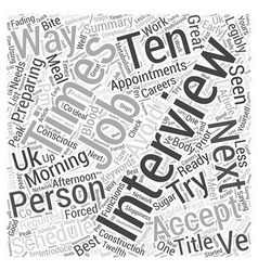 Ten Ways to Get Ready for Your Next Interview Word vector