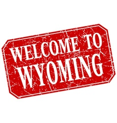 Welcome to Wyoming red square grunge stamp vector