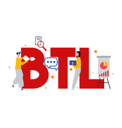 Btl or below line communication with customer vector