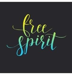 Free spirit Conceptual handwritten phrase vector image