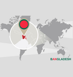 World map with magnified bangladesh vector