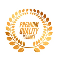 Premium Quality badge product Golden laurel wreath vector image