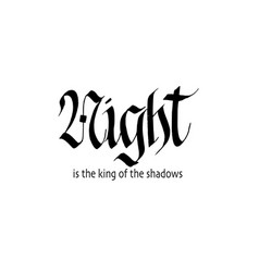 night gothic blackletter calligraphy design vector image