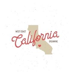 California dreaming t-shirt graphics vector image vector image