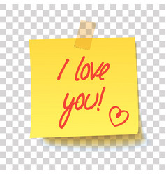 yellow sticky note with text - i love you vector image