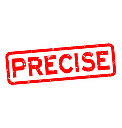 Grunge red preciser word square rubber seal stamp vector
