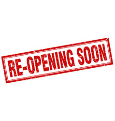 Re-opening soon red grunge square stamp on white vector