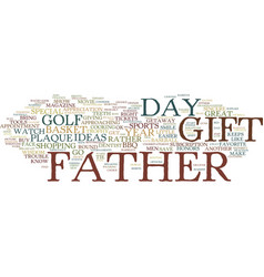 Great gift ideas for father s day text background vector