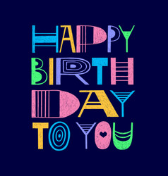 happy birthday to you doodle childlike card design vector image