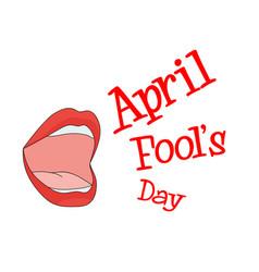 mouth speak april fools day background imag vector image