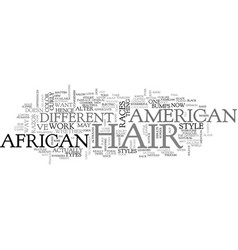 African american hair text word cloud concept vector