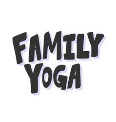 Family yoga sticker for social media content vector