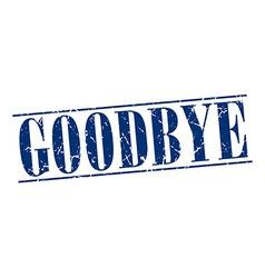 goodbye blue grunge vintage stamp isolated on vector image
