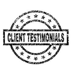 Grunge textured client testimonials stamp seal vector