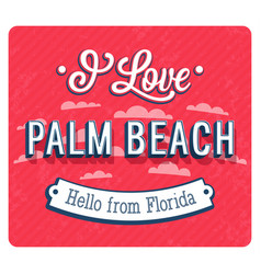 vintage greeting card from palm beach vector image