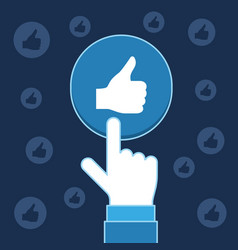 hand pressing like button social media business vector image