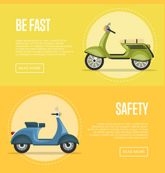 Be fast flyers with classic city mopeds vector