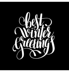 best winter greetings black and white handwritten vector image